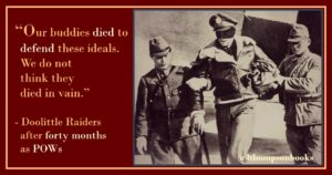 Doolittle Raiders Died to Defend