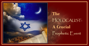 Holocaust in Prophecy