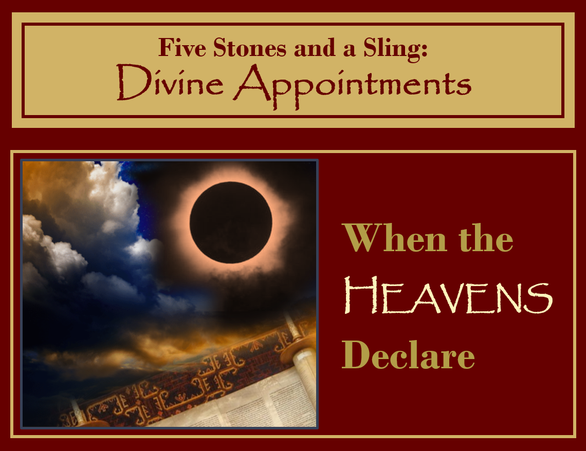 When the Heavens Declare