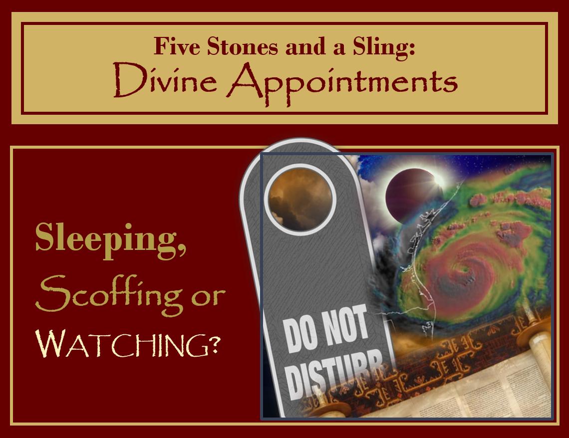 Rapture: Sleeping, Scoffing or Watching?