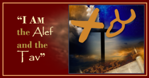 I Am the Alef and the Tav