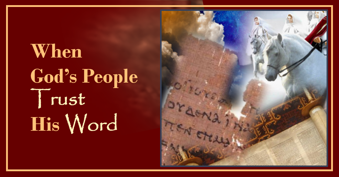 When God's People Trust the Bible