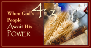 When God's People Await His Power (Holy Spirit)