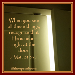 At the Door Matthew 24:33