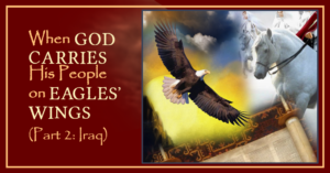 On Eagles' Wings Part Two: Rescue of Iraqi Jews