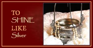 To Shine Like SIlver | Patricia Lee