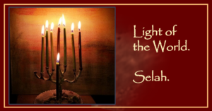 The Light of the World. Selah.