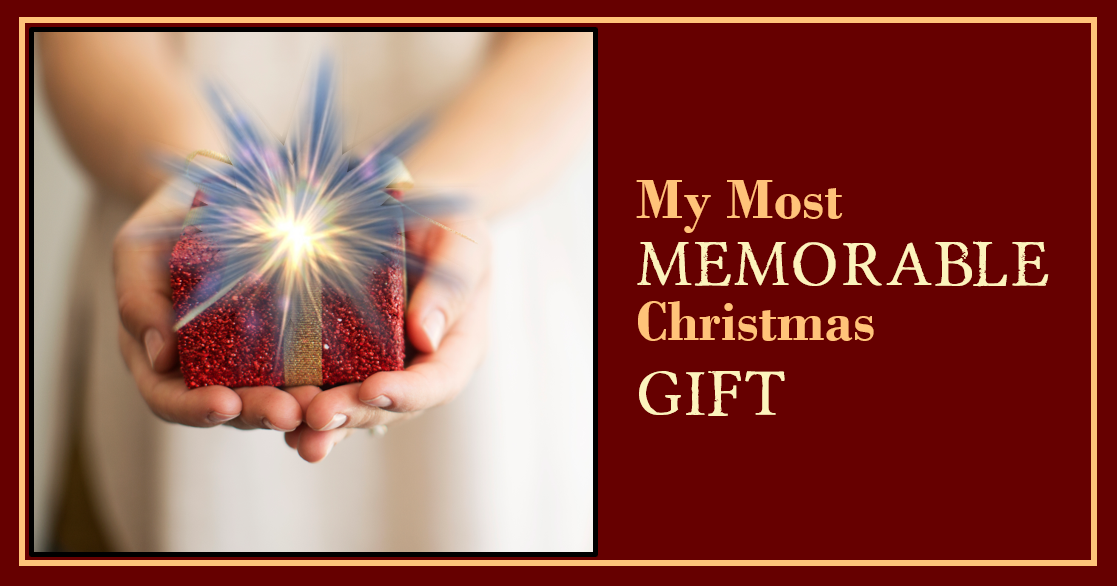 My Most Memorable Gift