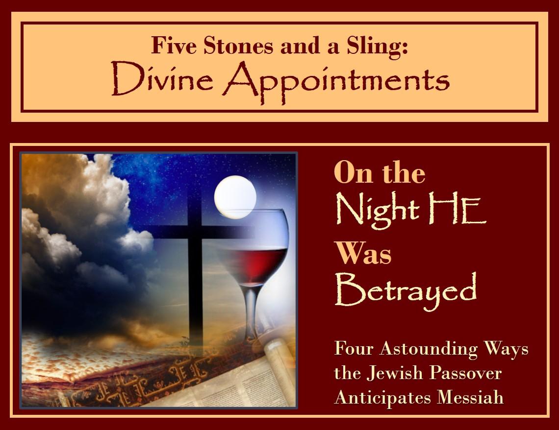 Passover | Night He Was Betrayed