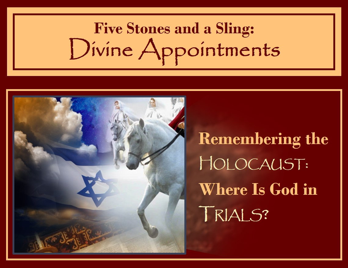 Remembering the Holocaust: God in Trials