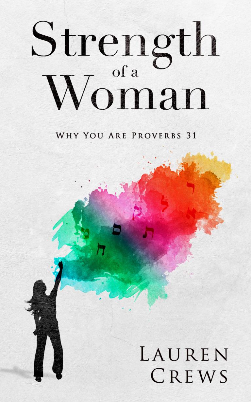 Strength of a Woman | Lauren Crews